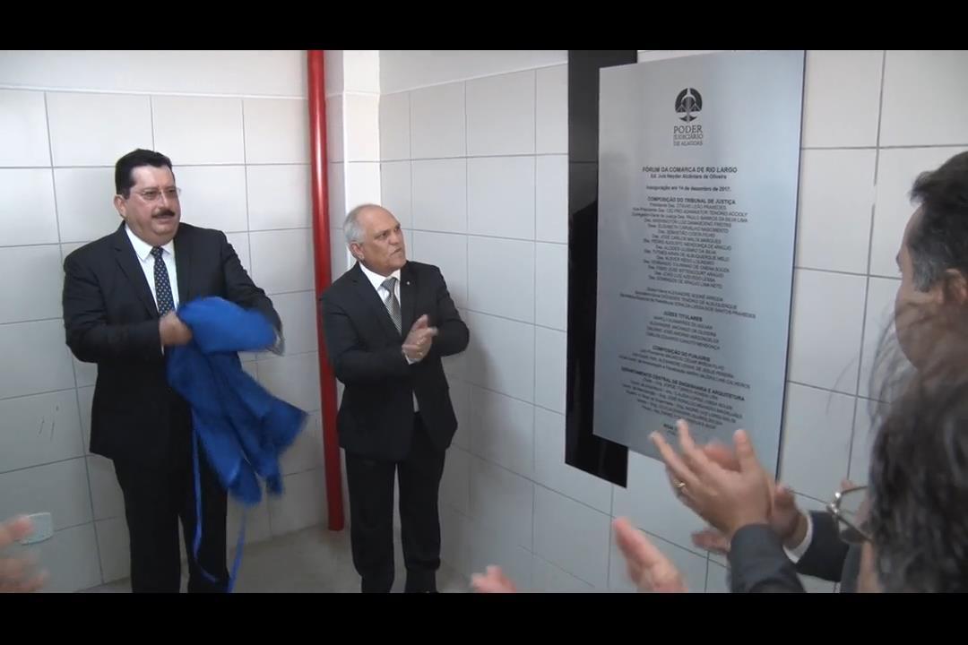 Presidente Otávio Praxedes inaugura novo Forúm em Rio Largo